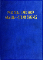 Practical Hand Book of Gas, Oil – John B. Rathbun