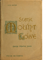 Scenic Mount Lowe and Its Wonde – George Wharton James