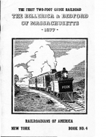 The First Two-Foot Gauge Railroad – The BIllerica and bedford Mass – 1877